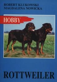 okładka Rottweiler Hobby, Książka | Robert Klukowski, Magdalena Nowicka