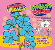 okładka Kolorowa edukacja: Kwiaty Polski, Książka | Michał Kryciński, Krystyna Jędrzejewska-Szmek