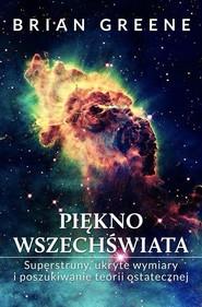 okładka Piękno wszechświata, Książka | Brian Greene