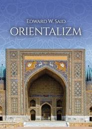 okładka Orientalizm, Książka | Edward W. Said