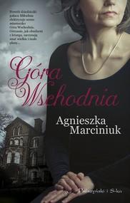 okładka Góra Wschodnia, Książka   Agnieszka Marciniuk