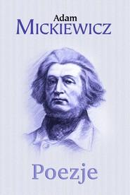 okładka Poezje, Książka | Adam Mickiewicz