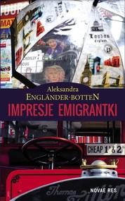 okładka Impresje emigrantki, Książka | Aleksandra  Engländer-Botten