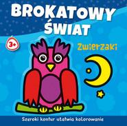 okładka Brokatowy świat Zwierzaki, Książka | Agnieszka Michalska