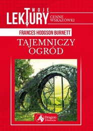 okładka Tajemniczy ogród, Książka   Hodgson-Burnett Frances