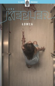 okładka Łowca, Książka   Lars Kepler