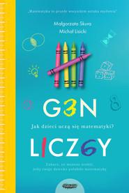 okładka Gen liczby. Jak dzieci uczą się matematyki, Książka | Małgorzata Skura, Michał Lisicki
