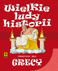 okładka Grecy Wielkie ludy historii, Książka   Hill Christian