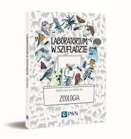 okładka Laboratorium w szufladzie Zoologia, Książka | Marta Alicja  Trzeciak
