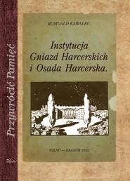 okładka Instytucja Gniazd Harcerskich i Osada Harcerska, Książka | Kawalec Romuald