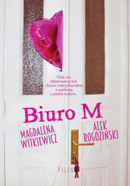 okładka Biuro M, Książka | Magdalena Witkiewicz, Alek Rogoziński