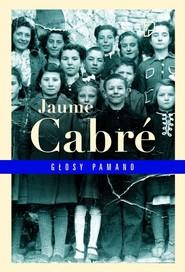 okładka Głosy Pamano, Książka | Jaume Cabré