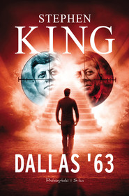 okładka Dallas '63, Książka   Stephen King