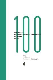 okładka Antologia 100/XX, Książka | Mariusz Szczygieł