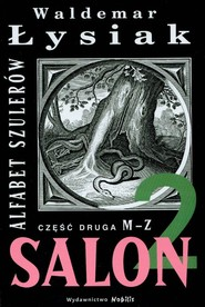 okładka Salon 2 Alfabet szulerów, Książka   Łysiak Waldemar