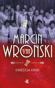 okładka Kwestja krwi, Książka | Marcin Wroński