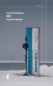 okładka Hen. Na północy Norwegii, Książka | Ilona Wiśniewska