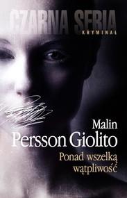 okładka Ponad wszelką wątpliwość, Książka   Malin Persson-Giolito