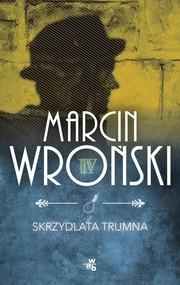 okładka Skrzydlata trumna, Książka | Marcin Wroński