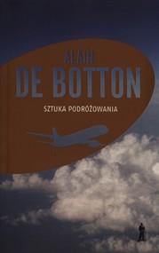 okładka Sztuka podróżowania, Książka | Botton Alain De