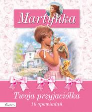 okładka Martynka Twoja przyjaciółka, Książka   Gilbert Delahaye