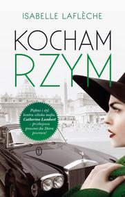 okładka Kocham Rzym, Książka | Isabelle Lafléche
