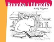 okładka Bromba i filozofia, Książka | Maciej Wojtyszko