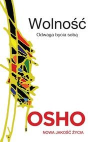 okładka Wolność Odwaga bycia sobą, Książka | OSHO