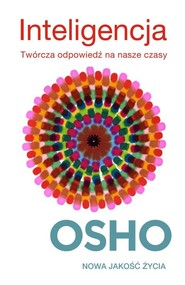 okładka Inteligencja. Twórcza odpowiedź na nasze czasy, Książka | OSHO