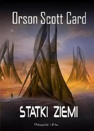 okładka Statki ziemi, Książka | Orson Scott Card