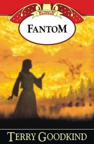 okładka Fantom, Książka | Terry Goodkind