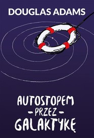 okładka Autostopem przez Galaktykę, Książka | Douglas Adams