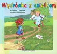 okładka Wędrówka z aniołkiem, Książka | Derlicka Barbara
