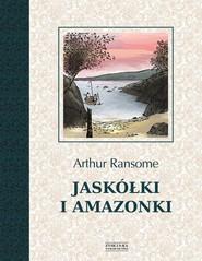 okładka Jaskółki i Amazonki, Książka | Arthur Ransome