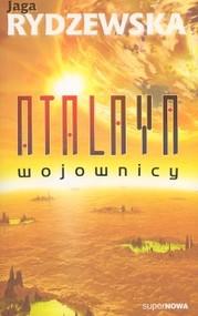okładka Atalaya Wojownicy, Książka   Rydzewska Jaga