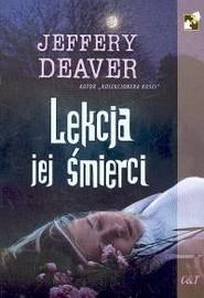 okładka Lekcja jej śmierci, Książka | Jeffery Deaver