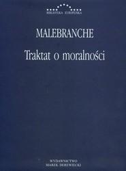 okładka Traktat o moralności, Książka | Malebranche Nicolas
