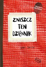 okładka Zniszcz ten dziennik czerwony Edycja rozszerzona, Książka | Smith Keri