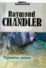 okładka Tajemnica jeziora, Książka | Chandler Raymond