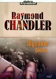 okładka Wysokie okno, Książka | Chandler Raymond