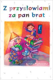 okładka Z przysłowiami za pan brat, Książka | Renata  Piątkowska