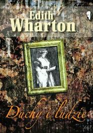 okładka Duchy i ludzie, Książka | Edith Wharton