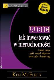 okładka ABC Jak inwestować w nieruchomości, Książka | McElroy Ken
