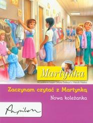 okładka Martynka Zaczynam czytać z Martynką Nowa koleżanka, Książka | Gilbert Delahaye