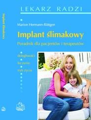 okładka Implant ślimakowy Poradnik dla pacjentów i terapeutów, Książka  