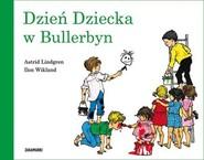 okładka Dzień Dziecka w Bullerbyn, Książka | Astrid Lindgren, Ilon Wikland
