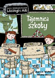 okładka Tajemnica szkoły, Książka | Martin Widmark, Helena Willis