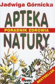 okładka Apteka natury Poradnik zdrowia, Książka | Jadwiga  Górnicka