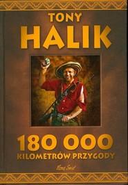 okładka 180 000 kilometrów przygody, Książka | Halik Tony