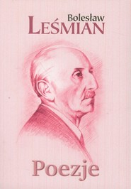 okładka Poezje, Książka   Bolesław  Leśmian